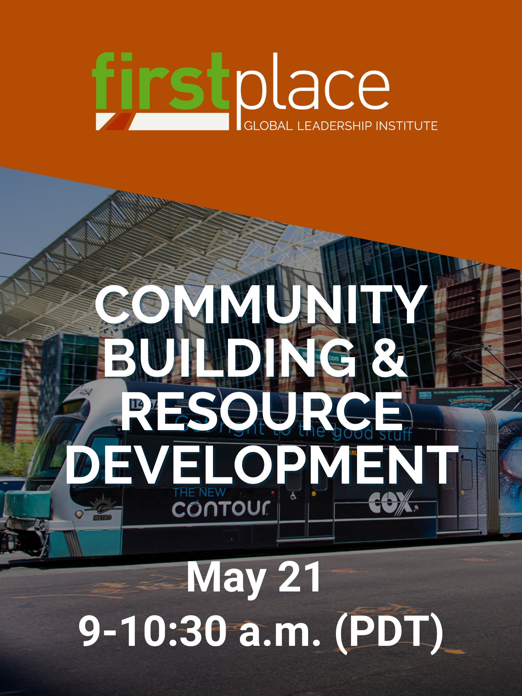 Community Building & Resource Development - May 21, 2021, 9 a.m. (PDT)