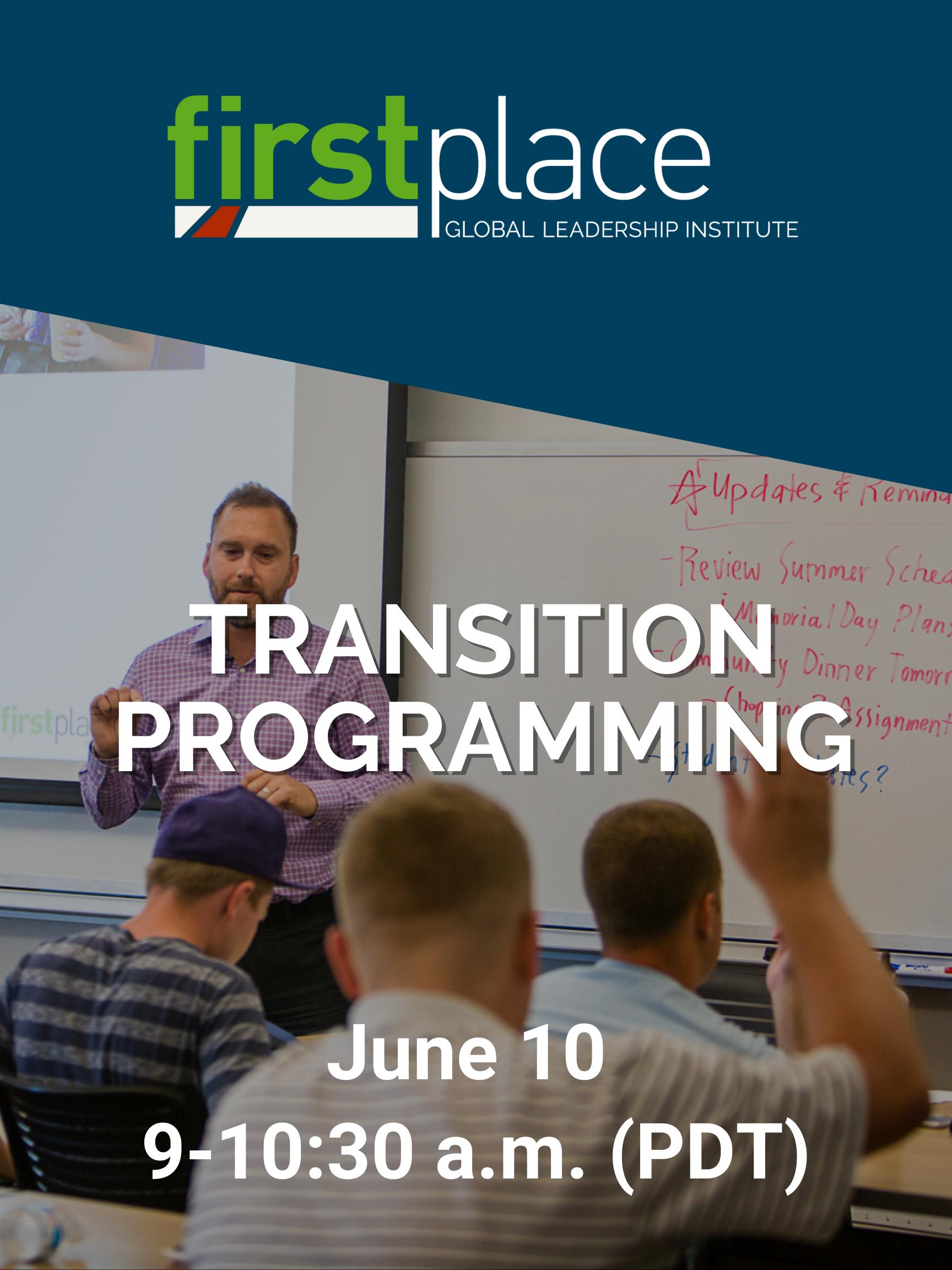 Transition Programming - June 10, 9 a.m. (PDT)