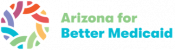 Arizona for Better Medicaid Logo