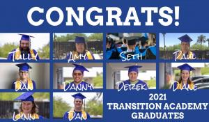 Congrats First Place Transition Academy Grads! 2021