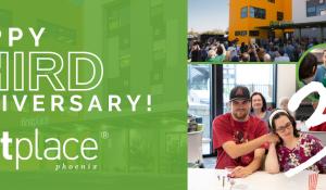 Happy Third Anniversary First Place–Phoenix